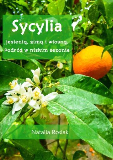 Sycylia jesienią, zimą i wiosną - podróż w niskim sezonie. Poradnik